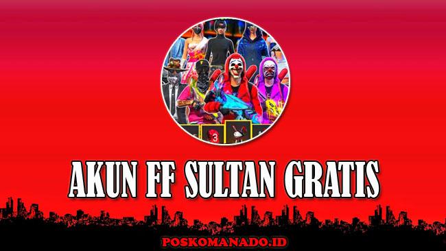 1999+ Akun FF Sultan Gratis Asli No Tipu Terbaru 2021 [Full Skin]
