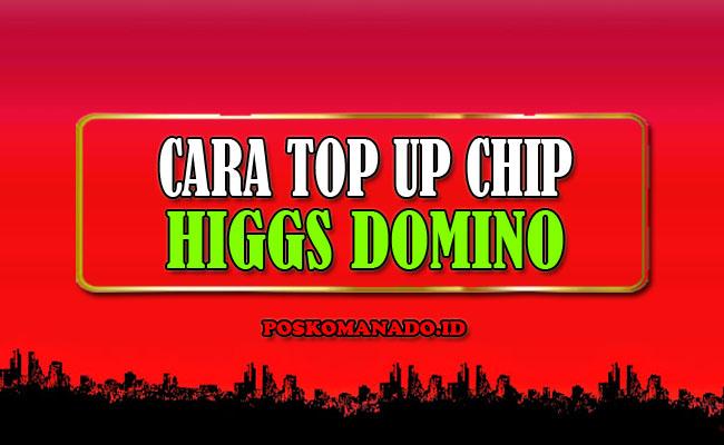 Cara Top Up Chip Higgs Domino Via Pulsa Murah, Aman dan Cepat