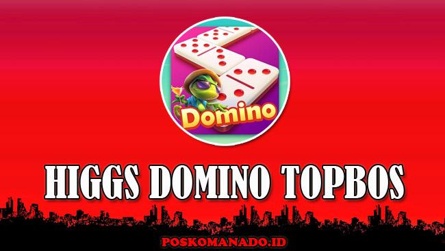 Higgs Domino Topbos RP Unlimited Chip Versi Terbaru 2021 Resmi