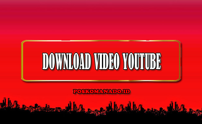 Download Video Youtube Tanpa Aplikasi HD Online Terbaru 2021