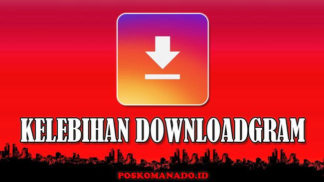 DownloadGram - Download Video, Story, Foto & IGTV Instagram HD
