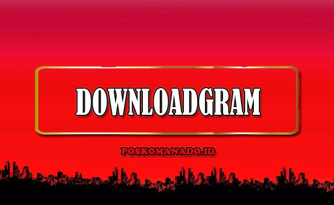 DownloadGram - Download Video, Foto & IGTV Instagram HD Online