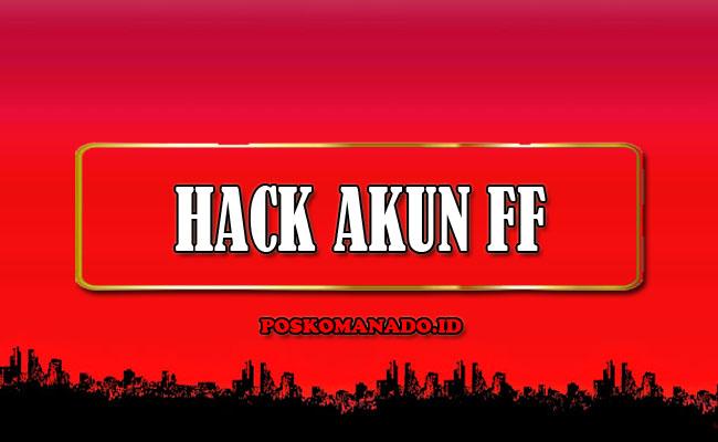 Hack Akun FF Sultan APK Versi Terbaru 2021 Masih Work [100%]