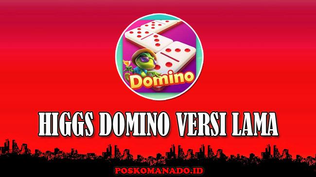 Higgs Domino Versi Lama APK Mod RP dan Topbos Unlimited Money