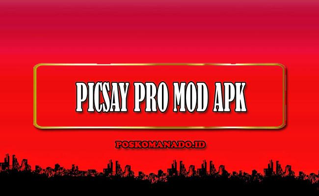Picsay Pro Mod Apk Download Versi Terbaru 2021 [Full Unlocked]